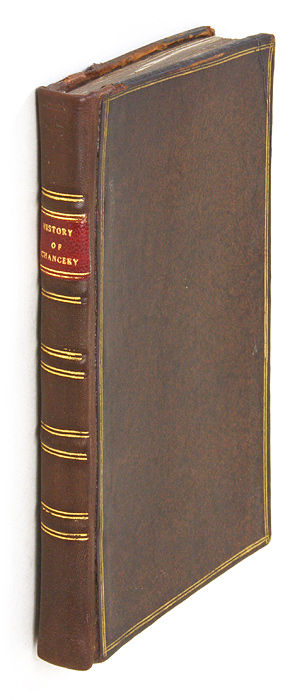 The History of the Chancery, Relating to the Judicial Power of the. Samuel Burroughs.