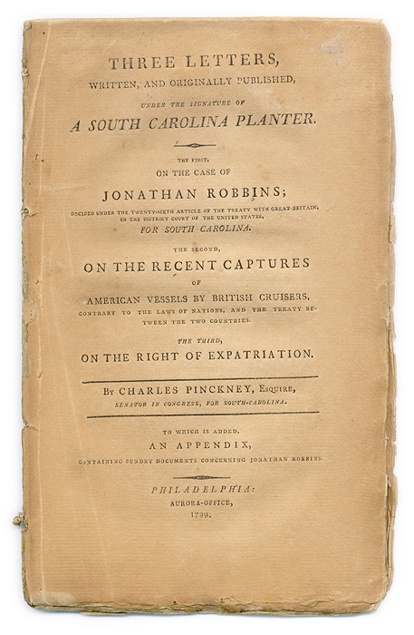 Three Letters, Written, And Originally Published Under the Signature. Charles Pinckney.