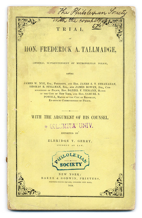 Trial of Hon Frederick A Tallmadge, General Superintendent of. Trial, Frederick A Tallmadge, Defendant.