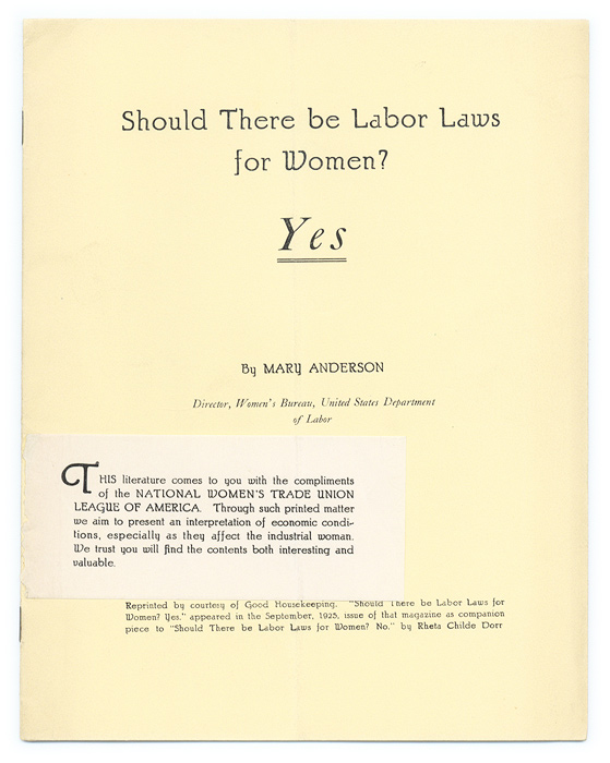 Should There be Labor Laws for Women? Yes. Mary Anderson.