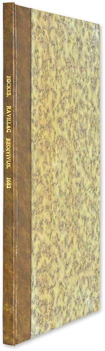 Ravillac Redivivus, Being a Narrative of the Late Tryal of Mr. James. Trials, George Hickes.