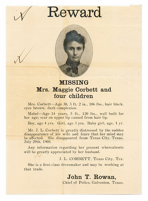 Reward, Missing, Mrs Maggie Corbett and Her Four Children. Broadside, Missing Persons, Texas.