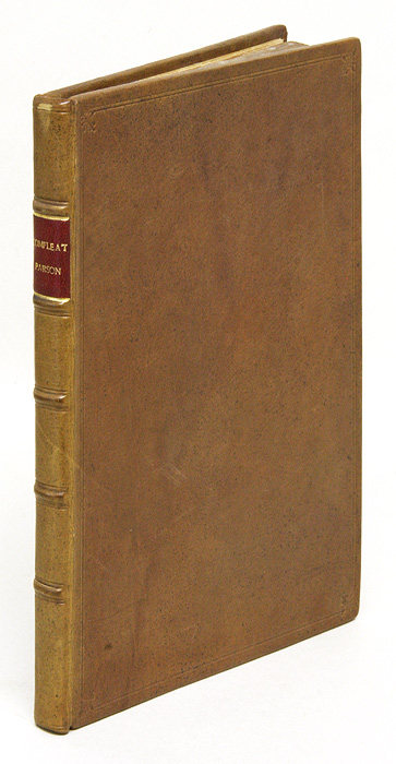 A Compleat Parson, Or a Description of Advowsons, Or Church Living. Sir John Doddridge, Sir John Dodderidge.