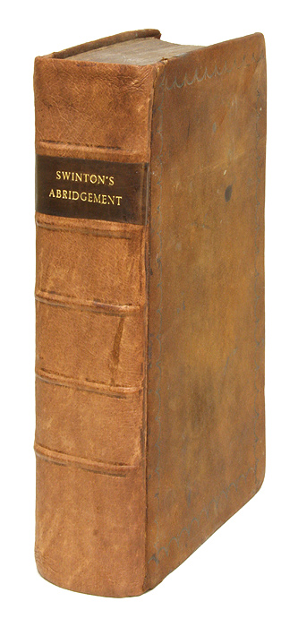 An Abridgment of the Public Statutes in Force and Use Relative to. Great Britain, John Swinton, Compiler, Scotland.