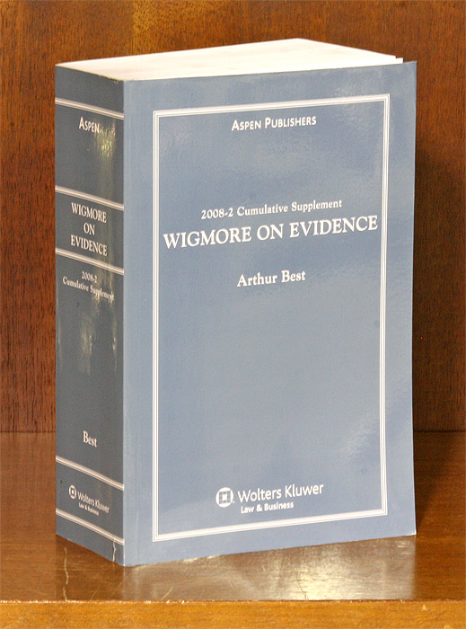 Wigmore on Evidence. 2008-2 Cumulative Supplement ONLY. 1 softbound bk. Arthur Best, John Henry Wigmore.