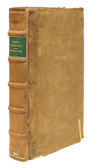 The Second Part of the Institutes of the Lawes of England, 1st Ed. Sir Edward Coke, Magna Carta.