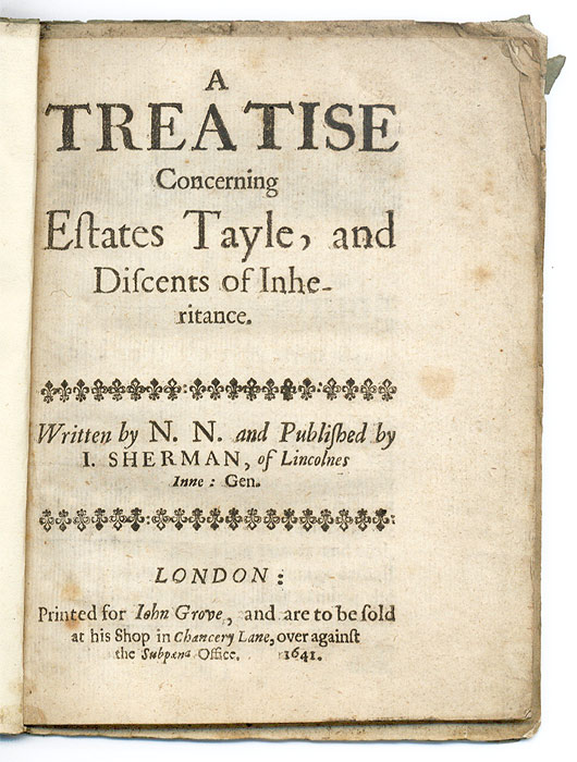 A Treatise Concerning Estates Tayle, And Discents of Inheritance. N N.