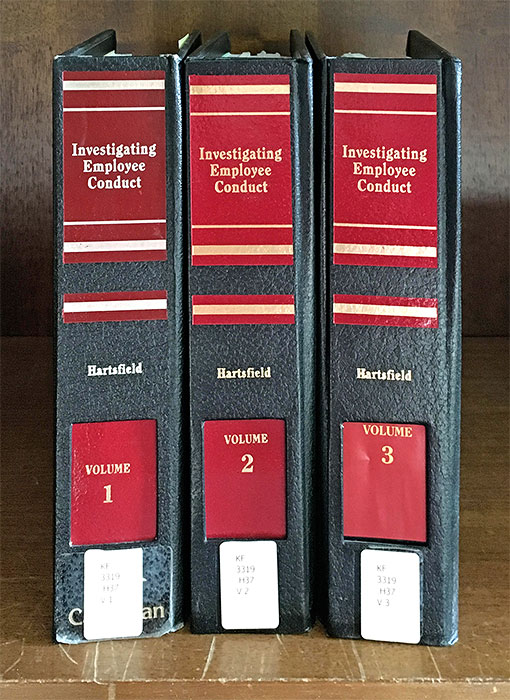 Investigating Employee Conduct. 3 Vols. Current thru November 2017. William E. Hartsfield.