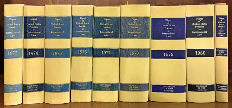 Digest of United States Practice in International Law 1973-1980, 9 bks. Rovine, McDowell, Boyd, and Nash.