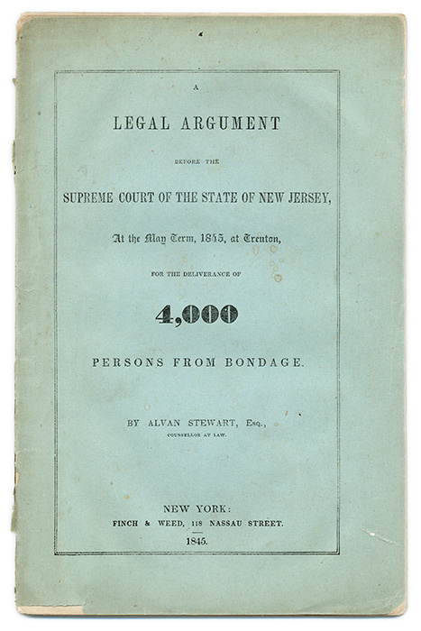 A Legal Argument Before the Supreme Court of the State of New Jersey. Alvan Stewart, State v. Post, New Jersey.