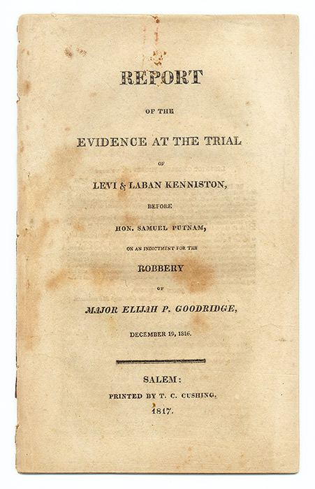 Report of the Evidence at the Trial of Levi & Laban Kenniston, Before. Trial, Levi Kenniston, Defendant, L. Kenniston.