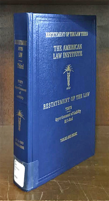 Restatement of the Law Torts 3d Apportionment of Liability w/2018 supp. American Law Institute.