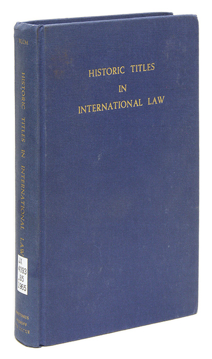 Historic Titles in International Law, The Hague, 1965. Yehuda Z. Blum.
