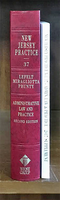 Administrative Law and Practice, 2d ed. vol. 37 with 2017 supplement. Steven L. Lefelt, New Jersey Practice Vol. 37.