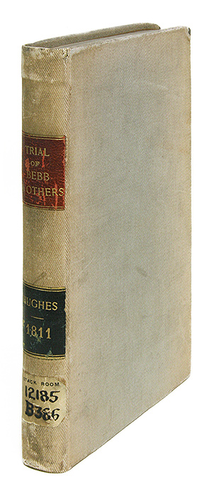 A Report of the Case of the King Against Bebb, Bankrupts. Trial, T. B. Hughes, King v. Bebb.
