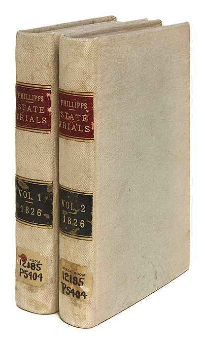 State Trials; Or, A Collection of the Most Interesting Trials, Prior. Trials, Samuel March Phillipps.