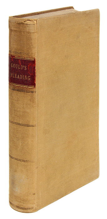 A Treatise on the Principles of Pleading, in Civil Actions, 1st Ed. James Gould.