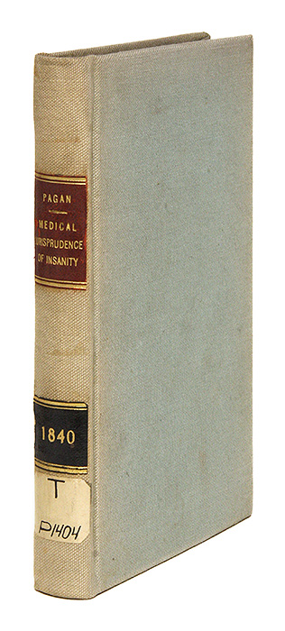 The Medical Jurisprudence of Insanity. John MacMichan Pagan.