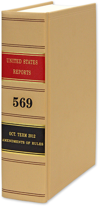 United States Reports. Vol. 569 (Oct. Term 2012). Washington, 2018. United States Government Printing Office.