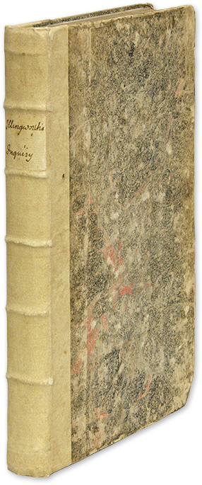 An Inquiry Into the Laws, Antient and Modern, Respecting Forestalling. William Illingworth.