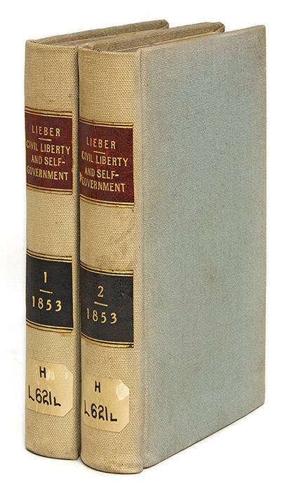 On Civil Liberty and Self-Government. 2 Vols, 1st ed. Francis Lieber.