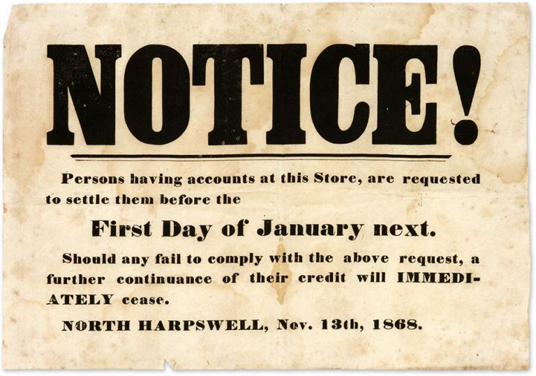 Notice, Persons Having Accounts at This Store, Are Requested to. Broadside, Maine.