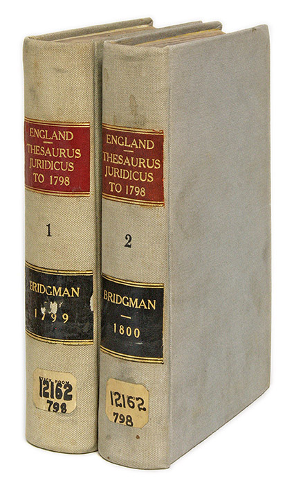 Thesaurus Juridicus, Containing the Decisions of the Several Courts. Richard Whalley Bridgman.