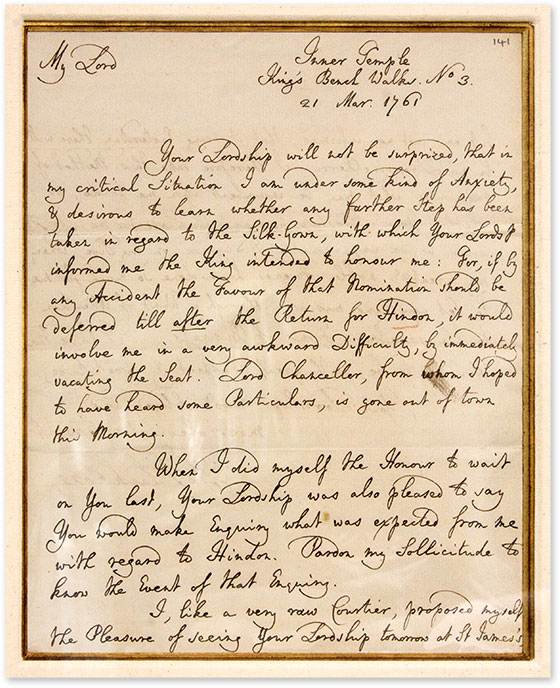 """Autograph Letter, Signed, Addressed to """"My Lord,"""" March 21, 1761. Manuscript, Sir William Blackstone, Lord Petty."""