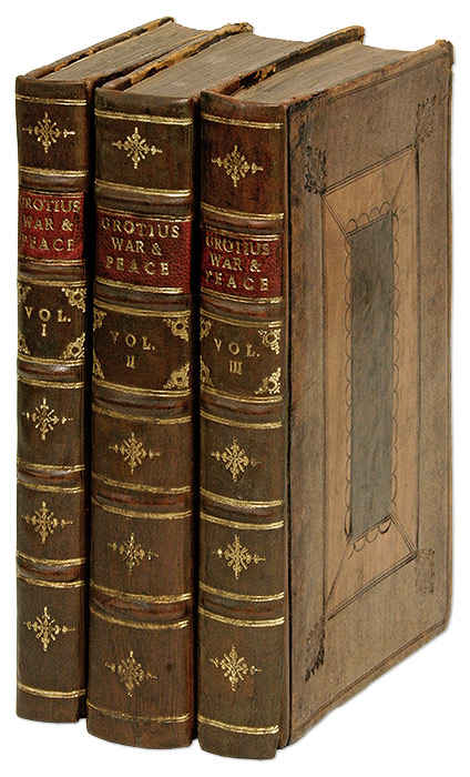 Of the Rights of War and Peace... London, 1715. 3 vols. Hugo Grotius, John Morrice, and Ed.