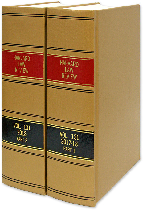 Harvard Law Review. Vol. 131 (2017-2018) Part 1-2, in 2 books. Harvard Law Review Association.