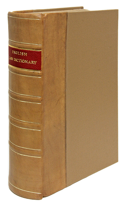 A Dictionary of Words and Phrases Used in Ancient and Modern Law. Arthur English.