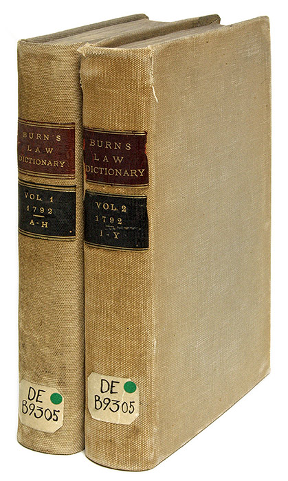 A New Law Dictionary, Intended for General Use, London, 1792 by Richard  Burn, John Burn on The Lawbook Exchange, Ltd