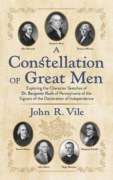 A Constellation of Great Men: Exploring the Character Sketches by. John R. Vile.