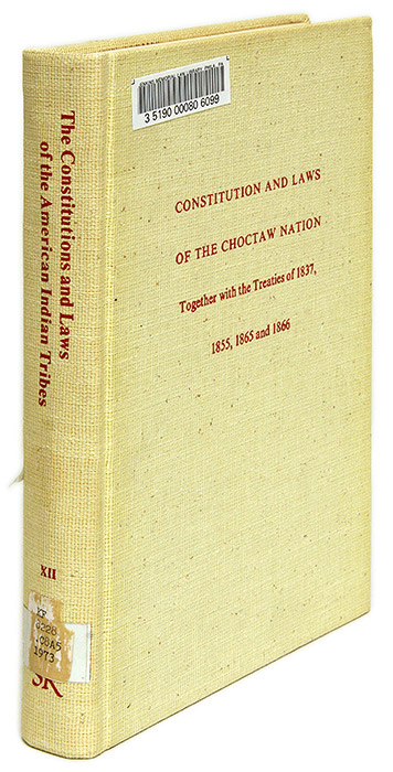 Constitution and Laws of the Chocktaw Nation, Together with the. Chocktaw Nation, A. R. Compiler Durant.
