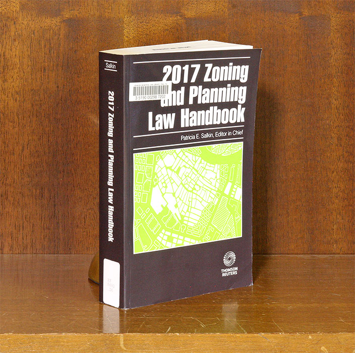 Zoning and Planning Law Handbook, 2017 ed. Patricia E. Salkin.