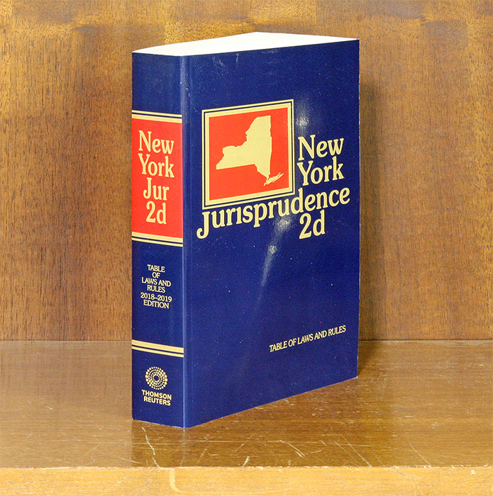 New York Jurisprudence 2d. 2018-2019 Ed. Table of Laws & Rules 2018-19. Thomson Reuters.