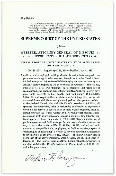 Webster, Attorney General of Missouri, Et Al v Reproducive Health. Supreme Court of the United States, W. Rehnquist.