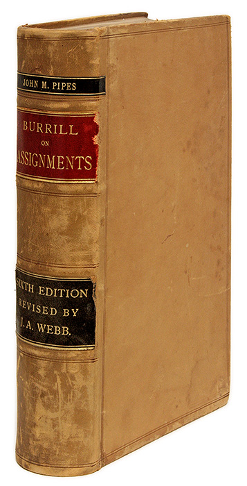 A Treatise on the Law and Practice of Voluntary Assignments for the. Alexander Burrill, James Avery Webb, J. Bishop.