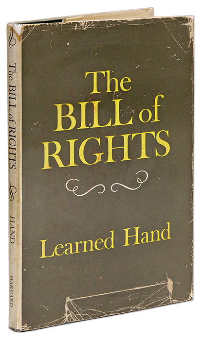 The Bill of Rights. Inscribed and Signed by Learned Hand. Learned Hand.