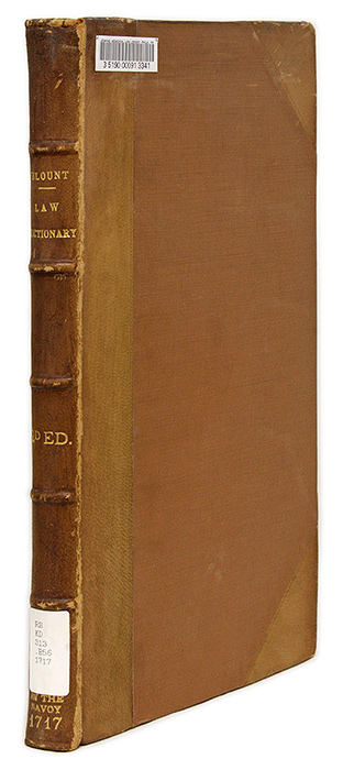A Law-Dictionary and Glossary, Interpreting Such Difficult and. Thomas Blount, W. Nelson.