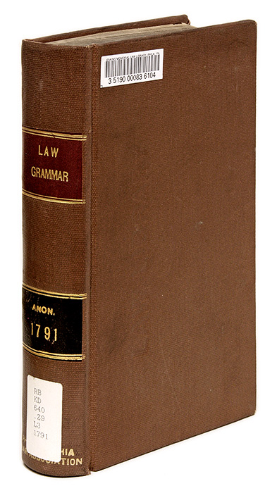 A Law Grammar; Or, An Introduction to the Theory and Practice of. Great Britain.