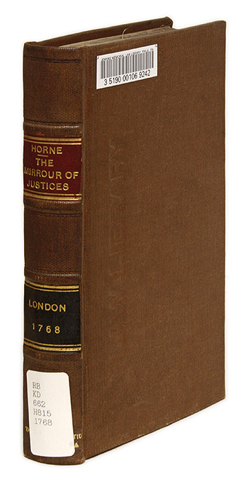 The Mirrour of Justices: Written Originally in the Old French, Andrew. Sir Anthony Fitzherbert Horne.