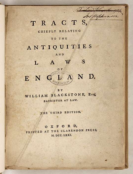 Tracts, Chiefly Relating to the Antiquities and Laws of England. Sir William Blackstone.