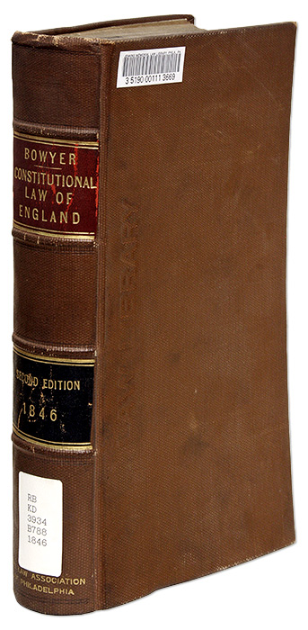 Commentaries on the Constitutional Law of England, Second and Final. Sir George Bowyer.