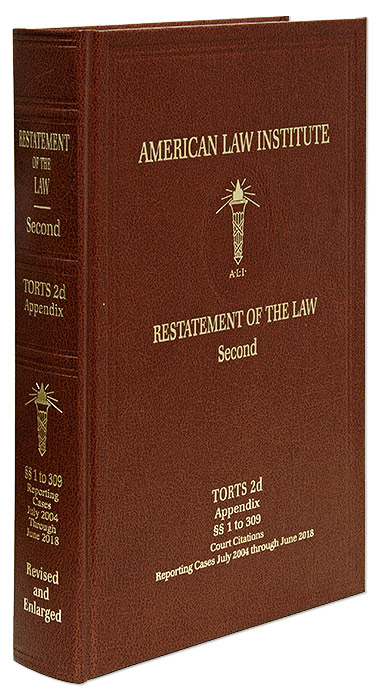 Restatement of the Law Second, Torts Appendix Volume 1-309 (2018). American Law Institute.