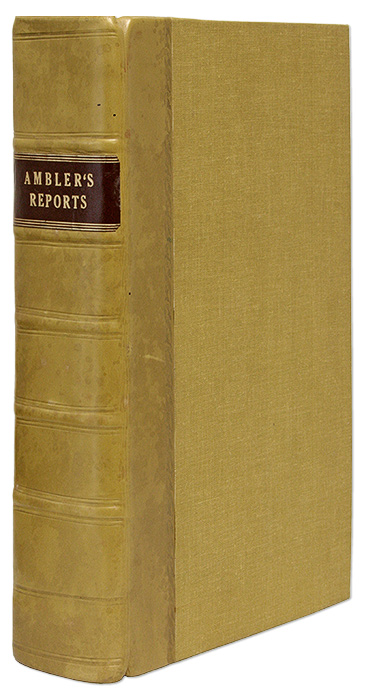 Reports of Cases Argued and Determined in the High Court of Chancery. Charles Ambler.