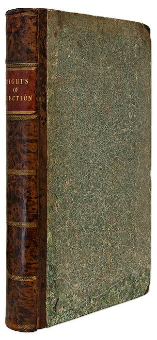 An Historical Account of the Rights of Elections of the Several. Thomas Carew.