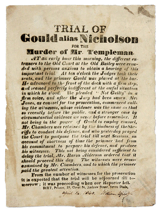 Trial of Gould Alias Nicholson for the Murder of Mr. Templeman. Broadside, Defendant Gould Richard.