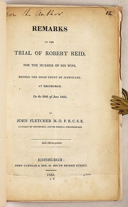 Remarks on the Trial of Robert Reid, For the Murder of His Wife. John Fletcher.