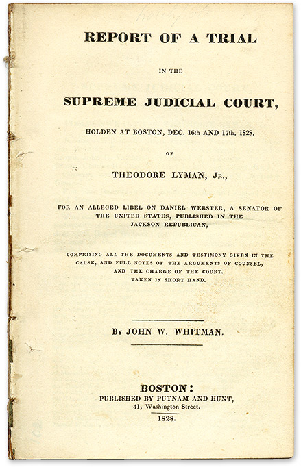 Report of a Trial in the Supreme Judicial Court, Holden at Boston. Trial, Theodore Lyman, Defendant, Jr.